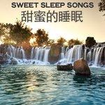 Sweet Sleep Songs