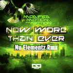 Now More Than Ever Nu Elementz Remix