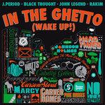 In The Ghetto (Wake Up!) (Explicit)