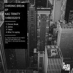 Chronic Break EP