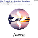 My Friend, My Brother Remixes