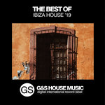 The Best Of Ibiza House '19
