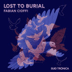 Lost To Burial