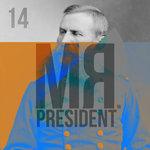 Mr President 14