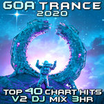 Goa Trance 2020 Top 40 Chart Hits Vol 2 DJ Mixed