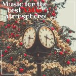 Music For The Best Xmas Atmosphere