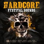 Hardcore Festival Sounds Vol 1