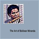The Art Of Boliwar Miranda
