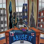Abuse It (Explicit)