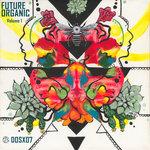 Future Organic Vol 1