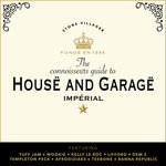 The Connoisseur Guide To House & Garage