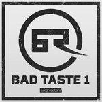 Bad Taste Records Vol 1 (Sample Pack WAV/APPLE/LIVE/REASON)