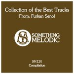 Collection Of The Best Tracks From: Furkan Senol
