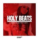 Holy Beats - X-Mas House Party 2019