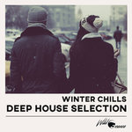 Winter Chills Deep House Selection