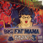 Big Fat Mama Beats 3 (Explicit)