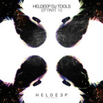 HELDEEP DJ Tools Pt 10 EP