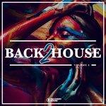 Back 2 House Vol 4