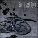 Every Last Drop