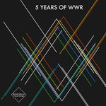 5 Years Of WWR