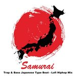 Samurai Trap & Bass Japanese Type Beat - Lofi Hiphop Mix (The Best And Most Rated Lofi Hip Hop And Chill, Trap & Bass Japanese Type Beats In The Mix)