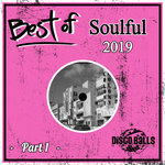 Best Of Soulful 2019 Pt 1