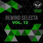 Rewind Selecta Vol 12