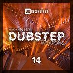 Essential Dubstep Weapons Vol 14