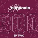 Euphonic 300 EP Two