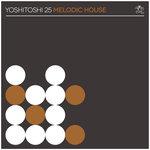 Yoshitoshi 25: Melodic House