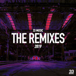 33 Music - The Remixes 2019