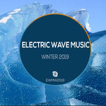 Electric Wave Music Winter 2019