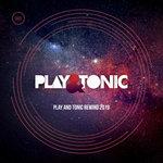 Play & Tonic Rewind 2019