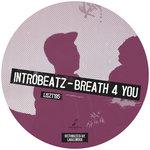 Breath 4 You