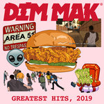 Dim Mak Greatest Hits 2019: Originals