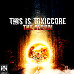 This Is ToxicCore