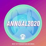 Annual 2020 - Best Of Pornostar Records