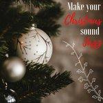 Make Your Christmas Sound Jazz