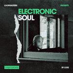 Electronic Soul (Sample Pack WAV/APPLE/LIVE/REASON)