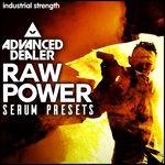 Raw Power (Sample Pack Serum Presets/MIDI)