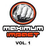 Maximum Impact Vol 1