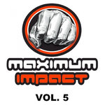 Maximum Impact Vol 5