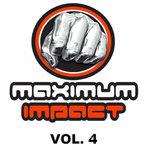 Maximum Impact Vol 4