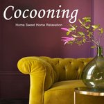 Cocooning (Home Sweet Home Relaxation)