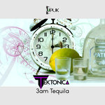 3am Tequila