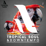 Tropical Soul & Downtempo (Sample Pack WAV)