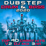 Dubstep Drum And Bass 2020 Top 40 Chart Hits Vol 2