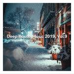 Deep House Music 2019 Vol 9