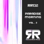 Paradise Morning Vol 2
