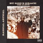 By God's Grace (Explicit)